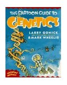 Cartoon Guide to Genetics 1991 9780062730992 Front Cover