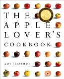 Apple Lover's Cookbook 2011 9780393065992 Front Cover