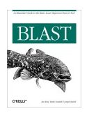Blast An Essential Guide to the Basic Local Alignment Search Tool 1st 2003 9780596002992 Front Cover