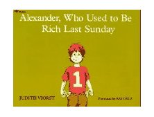 Alexander, Who Used to Be Rich Last Sunday 2nd 1987 Reprint  9780689711992 Front Cover