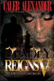 Deadly Reigns V 2013 9780982649992 Front Cover