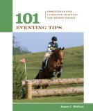 101 Eventing Tips Essentials for Combined Training and Horse Trials 10th 2006 Revised 9781592281992 Front Cover