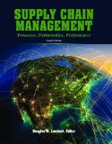 Supply Chain Management Processes, Partnerships, Performance, 4th Ed