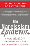 Narcissism Epidemic Living in the Age of Entitlement 1st 2010 9781416575993 Front Cover