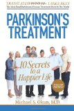 Parkinson's Treatment 10 Secrets to a Happier Life 2013 9781481854993 Front Cover