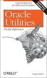 Oracle Utilities Pocket Reference 2004 9780596008994 Front Cover