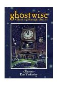 Ghostwise A Book of Midnight Stories 2006 9780874834994 Front Cover