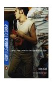 How I Learned to Snap A Small Town Coming-Out and Coming-of-Age Story 1st 2003 9780142002995 Front Cover