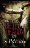 From the Belly of the Dragon 2006 9781590523995 Front Cover