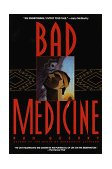 Bad Medicine 1999 9780553377996 Front Cover