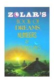 Zolar's Book of Dreams, Numbers, and Lucky Days 1989 9780671765996 Front Cover