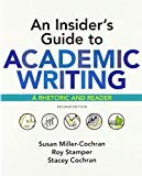 Insider's Guide to Academic Writing: a Rhetoric and Reader