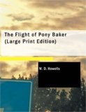 Flight of Pony Baker A Boy's Town Story 2007 9781434688996 Front Cover