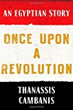 Once upon a Revolution An Egyptian Story 2015 9781451658996 Front Cover
