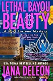 Lethal Bayou Beauty 2013 9781482786996 Front Cover