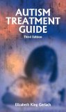 Autism Treatment Guide 3rd 2003 9781885477996 Front Cover