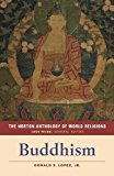 The Norton Anthology of World Religions: Buddhism 2017 9780393354997 Front Cover