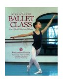 Step-By-Step Ballet Class 1994 9780809234998 Front Cover