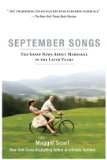 September Songs The Good News about Marriage in the Later Years 2009 9781594483998 Front Cover