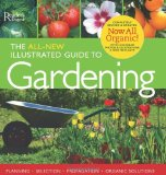 All-New Illustrated Guide to Gardening Now All Organic! 2009 9780762109999 Front Cover
