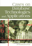 Cases on Database Technologies and Applications 2006 9781599043999 Front Cover